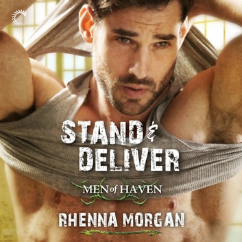 Stand & Deliver audiobook by Rhenna Morgan
