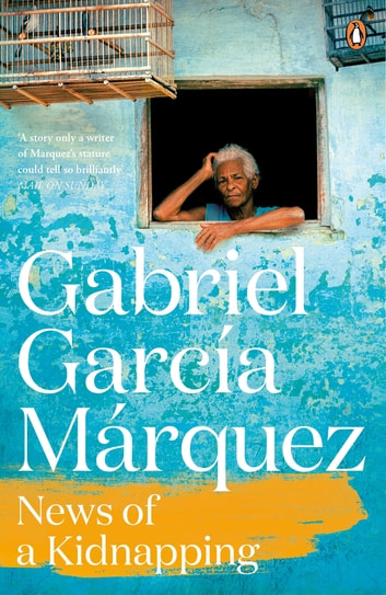 News of a Kidnapping ebook by Gabriel Garcia Marquez