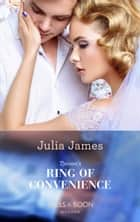 Tycoon's Ring Of Convenience (Mills & Boon Modern) 電子書 by Julia James