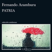 Patria audiobook by Fernando Aramburu