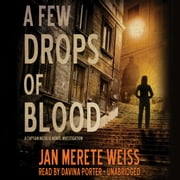 A Few Drops of Blood audiobook by Jan Merete Weiss