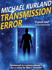 Transmission Error ebook by Michael Kurland
