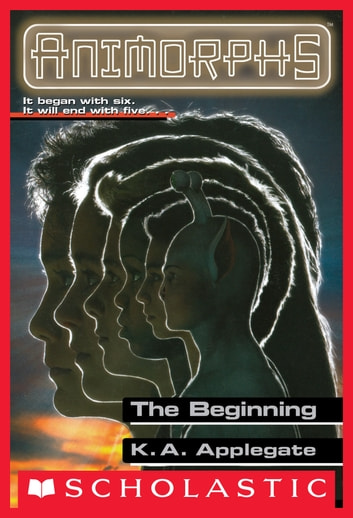 The Beginning Animorphs 54 Ebook Von K A Applegate