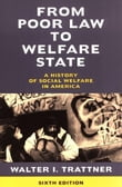 From Poor Law to Welfare State, 6th Edition