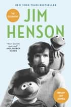 Jim Henson ebook by Brian Jay Jones