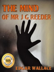 The Mind of Mr J G Reeder ebook by Edgar Wallace