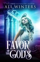 Favor of the Gods ebook by