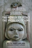 The Power of Place, the Problem of Time