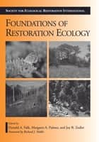 Foundations of Restoration Ecology ebook by Richard J. Hobbs,Donald A. Falk,Donald A. Falk,Margaret Palmer,Joy Zedler