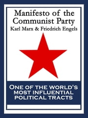 Manifesto of the Communist Party - With linked Table of Contents ebook by Karl Marx
