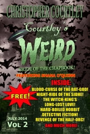 Courtley's Weird, Vol 2 ebook by Christopher Courtley