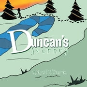 Duncan's Journey ebook by Richard James Tomack
