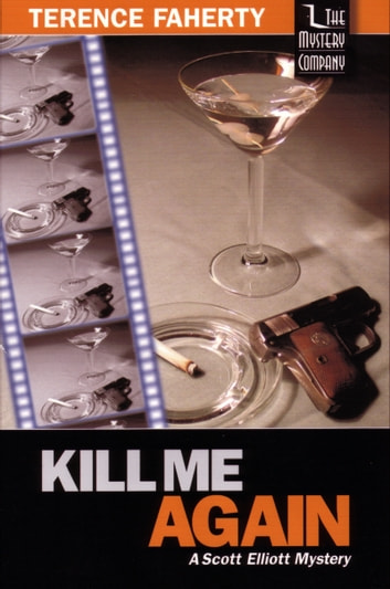 Kill Me Again ebook by Terence Faherty