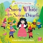 Snow White and the Seven Dwarfs - Fairy Tale with picture glossary and an activity ebook by Pat-a-Cake, Ronne Randall, Sophie Rohrbach