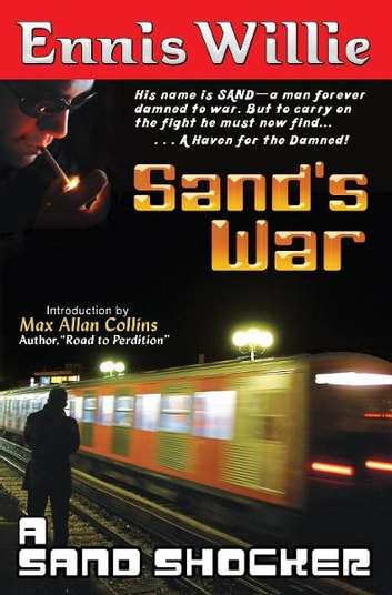 Sand's War ebook by Ennis Willie