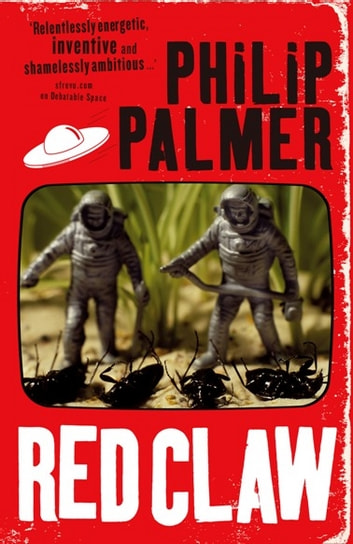 Red Claw ebook by Philip Palmer