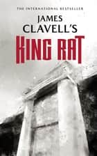 King Rat ebook by James Clavell