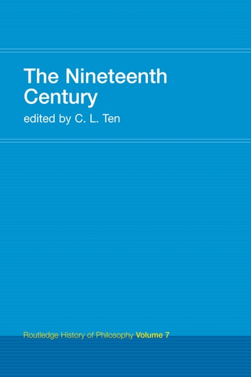 The Nineteenth Century - Routledge History of Philosophy Volume 7 ebook by