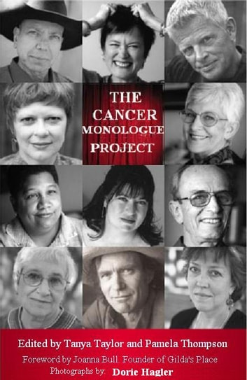 The Cancer Monologue Project ebook by Tanya Taylor