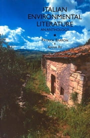 Italian Environmental Literature: An Anthology ebook by Barron, Patrick
