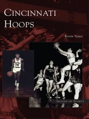 Cincinnati Hoops ebook by Kevin Grace