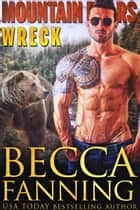 Wreck ebook by Becca Fanning