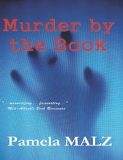 Murder by the Book ebook by Pamela Malz