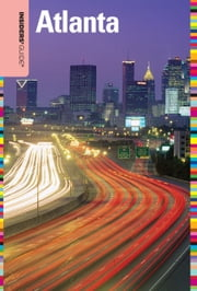 Insiders' Guide® to Atlanta, 9th ebook by Janice McDonald