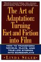 The Art of Adaptation ebook by Linda Seger