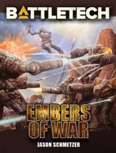 Battletech: Embers of War ebook by Jason Schmetzer