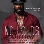 No Holds Barred audiobook by Stephanie Nicole Norris