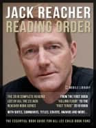 Jack Reacher Reading Order - The Complete Lee Child's Reading List Of Jack Reacher Series ebook by Mobile Library