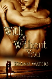 With or Without You ebook by KyAnn Waters