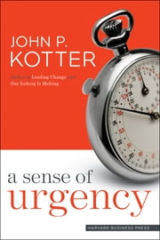 A Sense of Urgency ebook by Kobo.Web.Store.Products.Fields.ContributorFieldViewModel