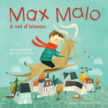 Max Malo 03 - Max Malo à vol d'oiseau ebook by Bertrand Gauthier