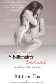 The Billionaire's Demands ebook by Addison Fox