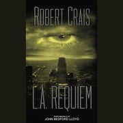 L.A. Requiem audiobook by Robert Crais