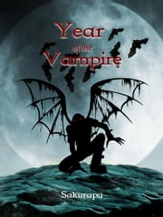 Year of the Vampire ebook by Sakurapu