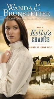 Kelly's Chance ebook by Wanda E. Brunstetter