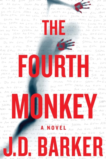 The Fourth Monkey ebook by J. D. Barker