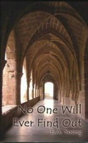 No One Will Ever Find Out ebook by EA Young