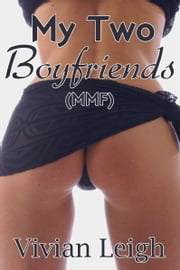 My Two Boyfriends ebook by Vivian Leigh