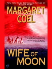 Wife of Moon ebook by Margaret Coel