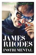 Instrumental ebook by James Rhodes