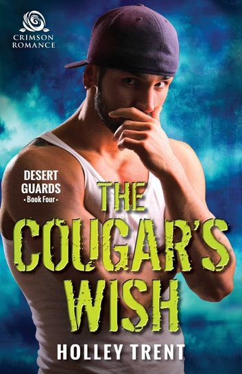 The Cougar's Wish ebook by Holley Trent