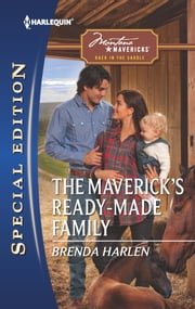 The Maverick's Ready-Made Family ebook by Brenda Harlen