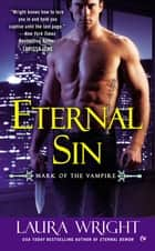 Eternal Sin - Mark of the Vampire ebook by Laura Wright