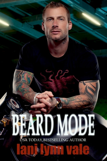 Beard Mode ebook by Lani Lynn Vale