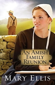An Amish Family Reunion ebook by Mary Ellis