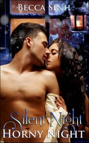 Silent Night, Horny Night - Book 10 of 'The Hazard Chronicles' ebook by Becca Sinh